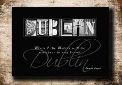 Dublin Letter Art Famous Quote Alphabet Photography Gift, James Joyce Quote Dublin Digital Download DIY Gift