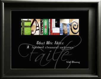 Cead Maile Failte Hundred Thousand Welcomes Irish Blessing Letter Art Image Holiday Housewarming gift